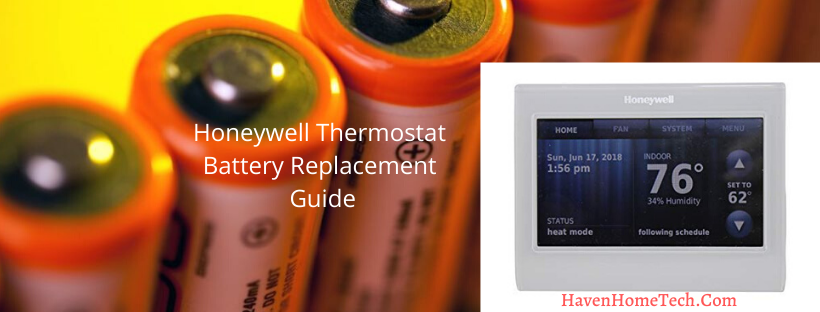 How To Change Honeywell Thermostat Battery Haven Home Tech